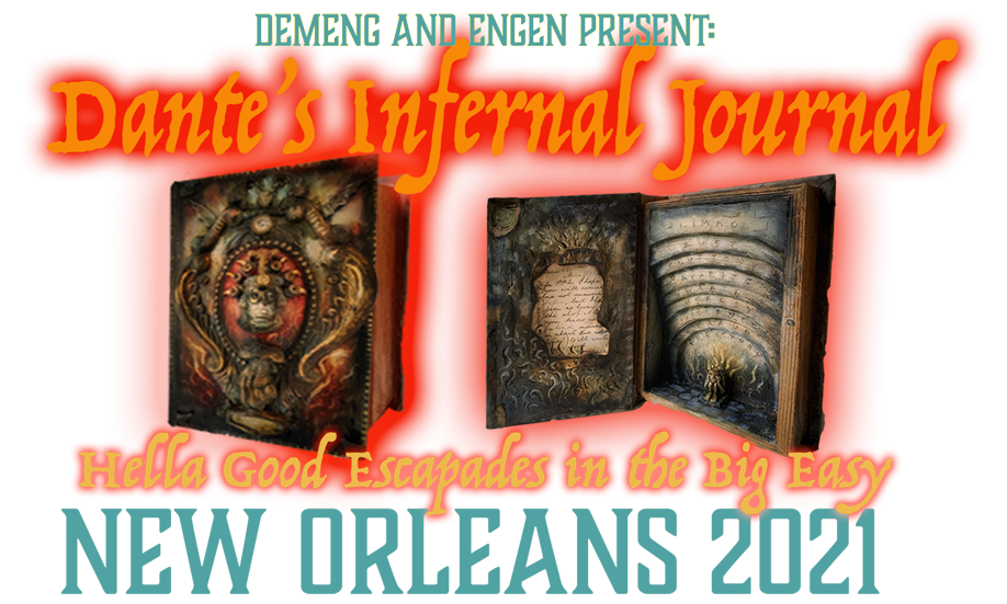 Dante's Infernal Journal – New Orleans 2021